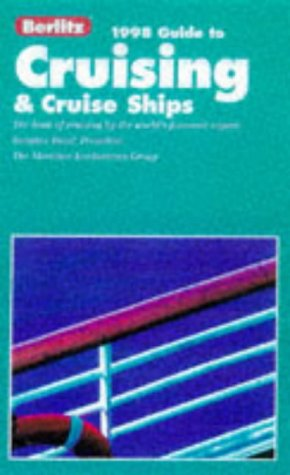 Berlitz 1998 complete guide to cruising and cruise ships