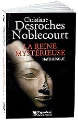 La Reine mystérieuse : Hatshepsout