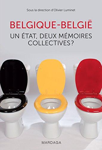 Belgique - België: Un État, deux mémoires collectives (HISTOIRE/ACTUAL) par Olivier Luminet