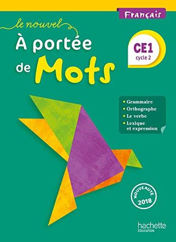 Le Nouvel A portée de mots - Français CE1 - Livre élève - Ed. 2018