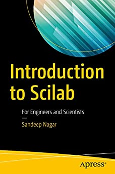 Introduction to Scilab: For Engineers and Scientists by [Nagar, Sandeep]