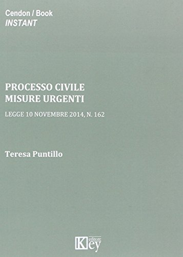 Processo civile. Misure urgenti. Legge 10 novembre 2014, n. 162