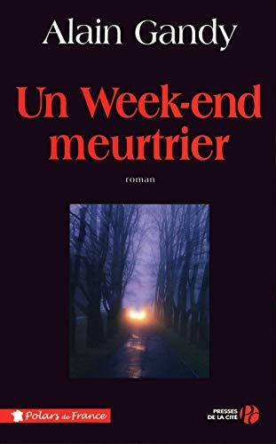 Un week-end meurtrier