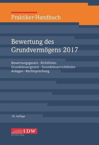 praktiker-handbuch-bewertung-des-grundvermogens-2017-bewertungsgesetz-richtlinien-grundsteuergesetz-