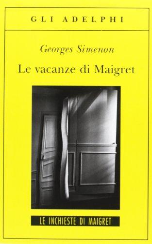 Le vacanze di Maigret