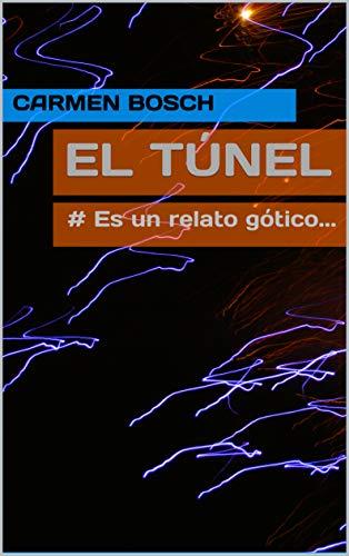 Descargar It Mejortorrent EL TÚNEL: # Es un relato gótico... PDF Online