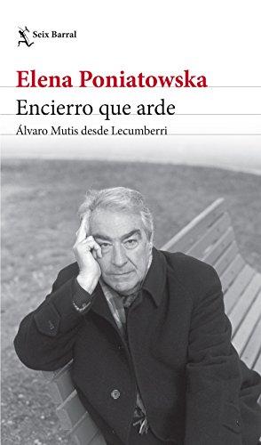 Portada del libro Encierro que arde. Álvaro Mutis desde Lecumberri