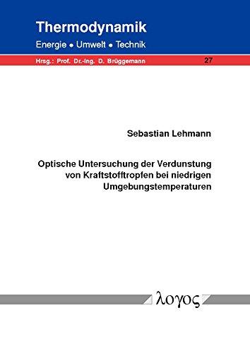 Optische Untersuchung der Verdunstung von Kraftstofftropfen bei niedrigen Umgebungstemperaturen...