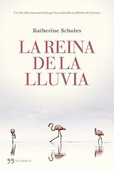 La reina de la lluvia de [Scholes, Katherine]