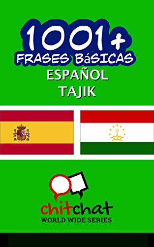 1001+ Frases Básicas Español - Tajik por Jerry Greer