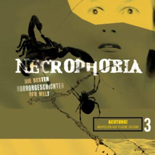 Necrophobia 3: Die besten Horrorgeschichten der Welt