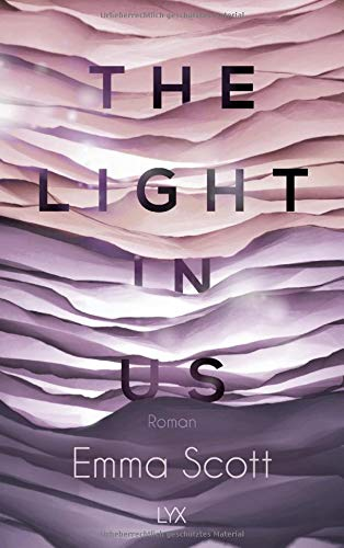 The Light in Us (Light-in-us-Reihe, Band
