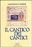 Scarica Libro Il cantico dei cantici Commento e attualizzazione (PDF,EPUB,MOBI) Online Italiano Gratis