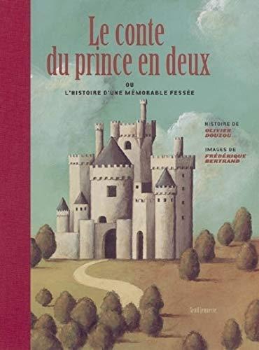 Le Conte du Prince en deux. Ou l'histoire d'une mémorable fessée