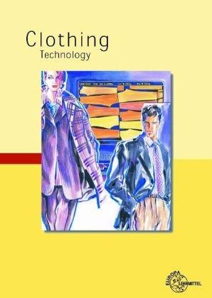 Clothing Technology: Fachwissen Bekleidung