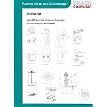 Bioreaktor, über 3200 Seiten (DIN A4) patente Ideen und Zeichnungen
