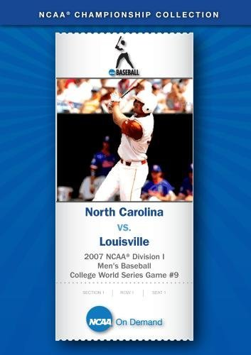 2007 NCAA(r) Division I Men's Baseball College World Series Game #9 - North Carolina vs. Louisville (Louisville College)