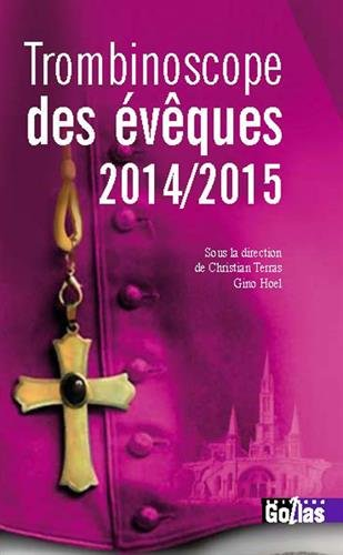 TROMBINOSCOPE DES EVEQUES - Edition 2014 - 2015