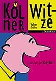 Kölner Witze: Loss mer jet laache! - Volker Gröbe