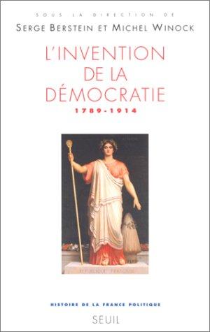 L'Invention de la démocratie, 1789-1914