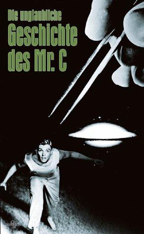 Die unglaubliche Geschichte des Mr. C. [VHS]