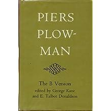 "Piers Plowman: ""B"" Version"