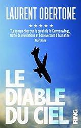 Le Diable du ciel - Le roman vrai du vol 9525 de la Germanwings