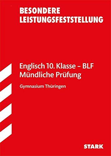 Besondere Leistungsfeststellung Thüringen - Englisch 10. Klasse: Aufgaben mit Lösungen
