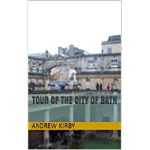 Tour of the City of Bath (English Edition)