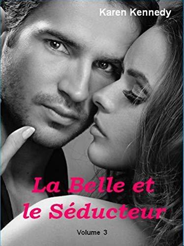 Couverture du livre La Belle et le Séducteur Vol 3