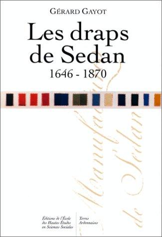 Les Draps de Sedan, 1646-1870. Bibliographie