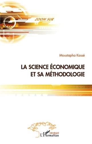 La science économique et la méthodologie par Moustapha Kassé