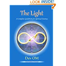 The Light - A Complete Guidebook for Spiritual Journey