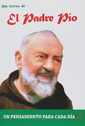 366 Textos del Padre Pio (Un pensamiento para cada día) por ANTONIO GONZALEZ VINAGRE