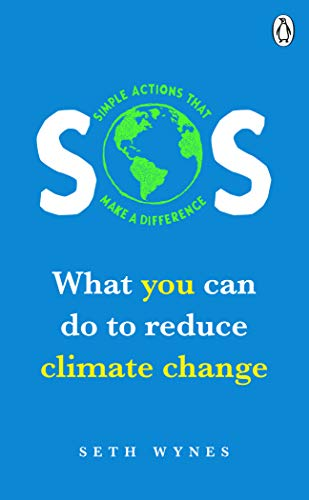 SOS: What you can do to reduce climate change - simple actions that make a difference (English Edition) - Sustainable Palm