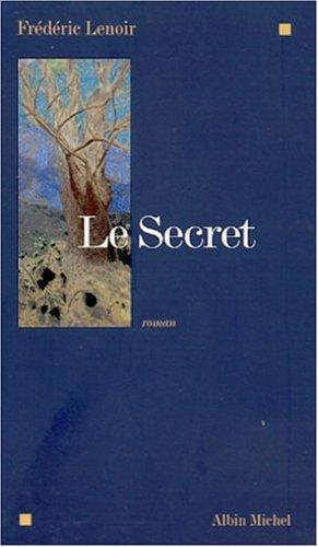 Secret (Le) (Romans, Nouvelles, Recits (Domaine Francais))