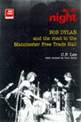 Bob Dylan: Like the Night: The Road to the Manchester Free Trade Hall