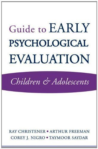 Guide to Early Psychological Evaluation: Children & Adolescents (Norton Professional Book) by Christner, Ray, Freeman, Arthur, Nigro, Corey J., Sardar, Ta (2010) Paperback