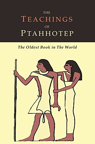 The Teachings of Ptahhotep: The Oldest Book in the World by Ptahhotep (2016-02-08)