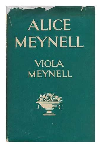 Alice Meynell, a Memoir: with Ten Illustrations
