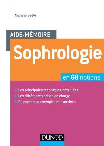 Sophrologie en 68 notions by Nathalie Baste (2014-03-05)