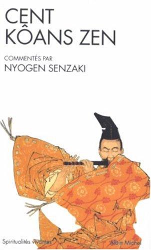 Cent kôans zen par Nyogen Senzaki