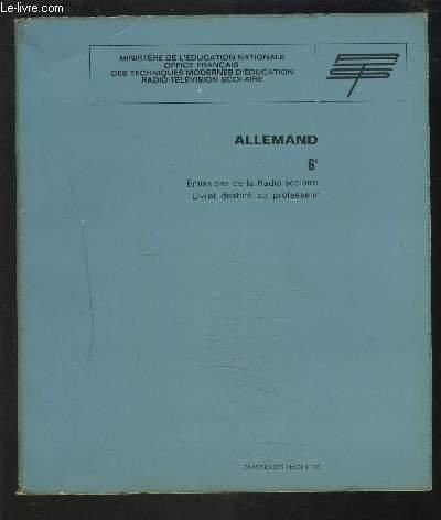 ALLEMAND 6° - EMISSIONS DE LA RADIO SCOLAIRE / LIVRET DESTINE AU PROFESSEUR.