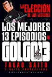 Golgo 13: Los Mejores 13 Episodios Tomo Unico by Takao Saito (2006-06-30)