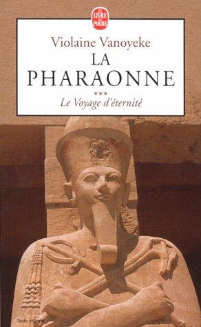 La pharaonne, numéro 3 : Le voyage d'éternité