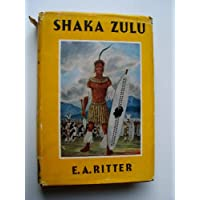 Shaka Zulu;: The rise of the Zulu Empire