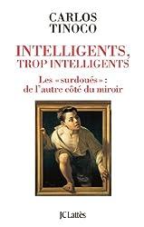 Intelligents, trop intelligents (Essais et documents)