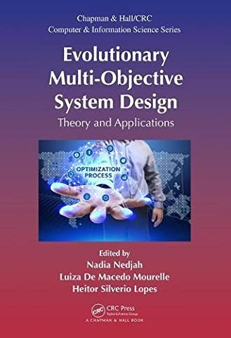 Evolutionary Multi-Objective System Design: Theory and