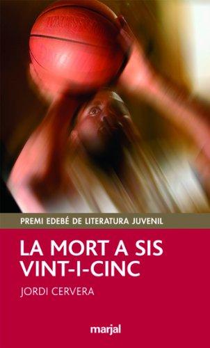La Mort a Sis Vint-I-Cinc (PERISCOPI)
