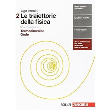Le Traiettorie Della Fisica. Per Le Scuole Superiori. Con Espansione Online: 2
